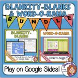 Blankity-Blanks and Word-O-Rama for Google Classroom Dista