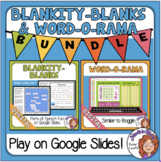 Blankity-Blanks and Word-O-Rama for Google Classroom Dista