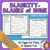 Blankity-Blanks at Home Similar to Mad Libs Printable Packets Distance Learning
