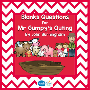 Blanks Questions - Mr Gumpy's Outing