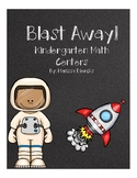 Blast Away Kindergarten Math Centers (January/ February)