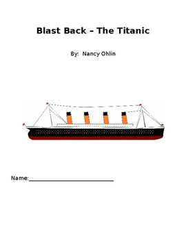 Blast Back The Titanic Comprehension Packet