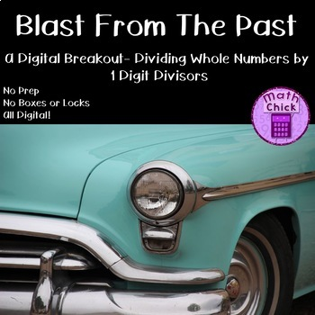 Blast From The Past Digital Breakout Whole Number Division by 1 digit Escape