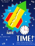 Blast Into Time - Telling Time Unit