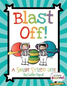 Blast Off! A Solar System Unit