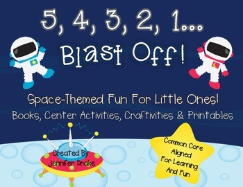 Blast Off!  Space-Themed Fun for Little Learners!  Books, Centers, Printables+
