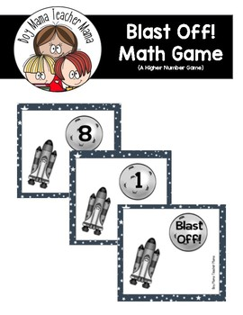 Blast Off! A Space Themed Higher Number Game