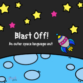 Blast Off! An Outer Space Language Unit | Distance Learning