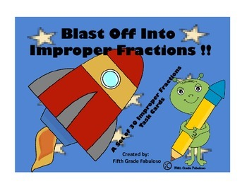 Blast Off Into Improper Fractions!!-Changing Improper Fractions to Mixed Numbers