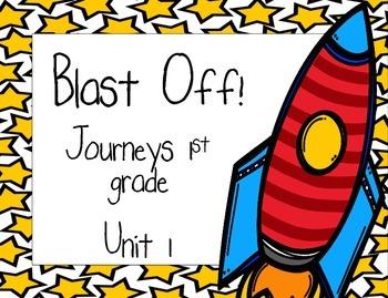 Blast Off! Journeys 1st grade Unit 1
