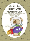 Blast Off! Numbers Unit greater & less than, sequencing, skip counting ...