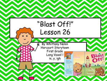 Blast Off! Storytown Lesson 26