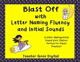 Blast Off With Letter Naming Fluency & Letter Sounds