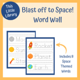 Blast Off to Space! Word Wall