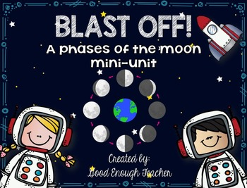 Blast off! Phases of the Moon mini-unit