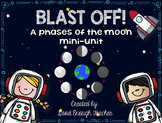 Blast off! Phases of the Moon mini-unit