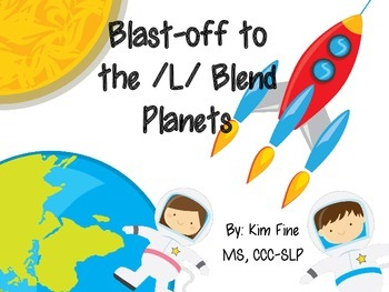 Blast-off to the /L/ Blend Planets- packet of /L/ blend articulation activities