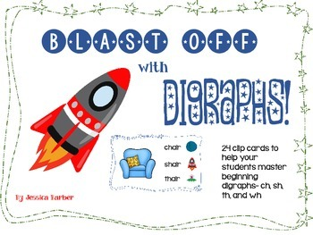 Blast off with digraphs- a beginning sounds center for ch, sh, th and wh