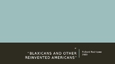 Blaxicans and Other Reinvented Americans