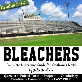 Bleachers Literature Guide, Unit Plan, John Grisham's Foot