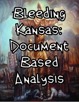 Bleeding Kansas Document Based Analysis