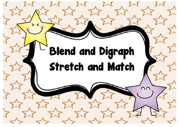 Blend and Digraph Stretch and Match