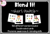 Blend it!  Short vowel word cards