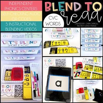 Blend to Read CVC Words - Audio & Video QR Code Phonics Center