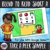 Blend to Read Short a Words for Google SlidesTM