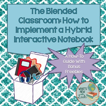 Blended Interactive Notebook Guide for the Digital Classroom