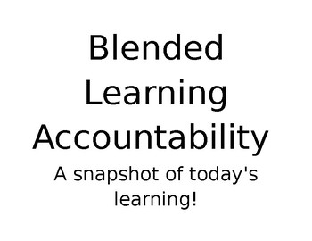 Blended Learning Accountability Wall Labels