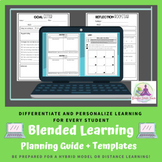 Blended Learning Planning Guide + Templates - Personalized
