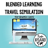 Blended Learning Travel Simulation for Spanish Class