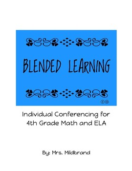 Blended/Personalized Learning Conferences for 4th Grade