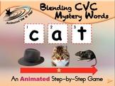 Blending CVC Mystery Words - Animated Step-by-Step Literacy - Regular