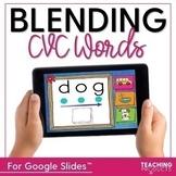Blending CVC Words for Google Slides™