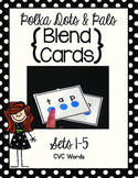 Blending Cards Sets 1-5 {Polka Dots and Pals}