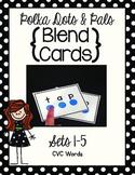 Blending Cards Sets 1-5 {Polka Dots and Pals}