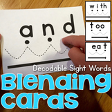 Blending Cards for Decodable Sight Words