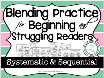 Blending Practice for Beginning and Struggling Readers