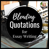 Blending Quotes for ESSAY WRITING with TCS (Transition, Co