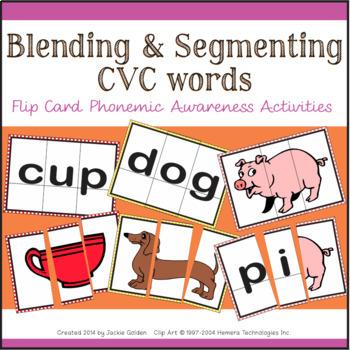 Blending & Segmenting CVC words: Flip Cards for Phonemic Awareness & FCD