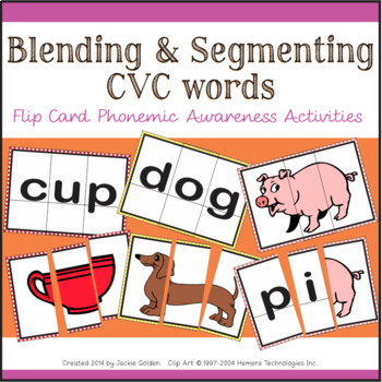 Blending & Segmenting CVC words: Flip Cards for Phonemic A