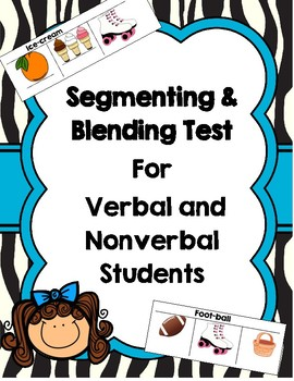 Blending & Segmenting Test for Nonverbal
