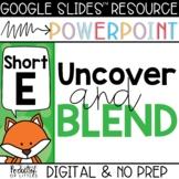 Blending Short E CVC Words (Made for Google Slides™ and Po
