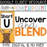 Blending Short U CVC Words (Made for Google Slides™ and Po