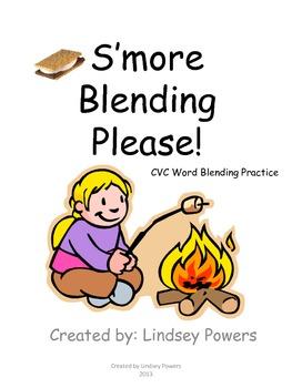 Blending S'mores - CVC Word Blending Practice