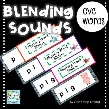 Blending Sounds ~ Blending CVC Words with FUN Sliders