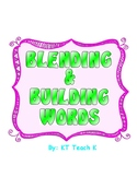 Blending & Word Building Activity Packet