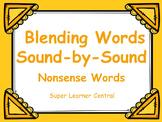 Blending Words Sound by Sound  Nonsense Words